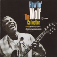 Howlin' Wolf - The Collection