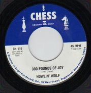 Howlin' Wolf - 300 Pounds Of Joy / Built For Comfort