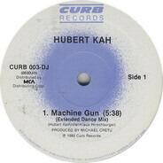 Hubert Kah - Machine Gun
