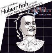 Hubert Kah - Meine Höhepunkte