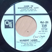 Hubert Laws - Come Ye Disconsolate