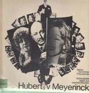 Hubert Von Meyerinck - Meine Berühmten Freundinnen (Schauspieler lesen aus eigenen Büchern)