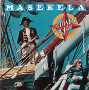 Hugh Masekela - Colonial Man