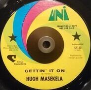 Hugh Masekela - Gettin' It On / 10,000 Miles To Memphis