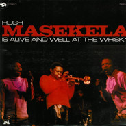 Hugh Masekela - Is Alive And Well At The Whisky