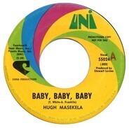 Hugh Masekela - Lily The Fox / Baby, Baby, Baby