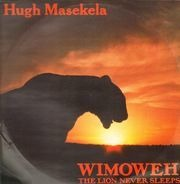 Hugh Masekela - Wimoweh - The Lion Never Sleeps