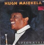 Hugh Masekela - Uptownship