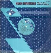 Hugh Masekela - Don't Go Lose It Baby