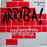 Hugo Montenegro And His Orchestra - Arriba!