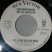 Hugo Montenegro And His Orchestra - For A Few Dollars More / The Gentle Rain