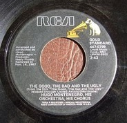 Hugo Montenegro And His Orchestra - The Good, The Bad And The Ugly / For A Few Dollars More