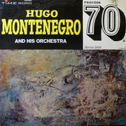 Hugo Montenegro And His Orchestra - Process 70