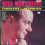 Hugo Montenegro - Country and Western