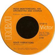Hugo Montenegro, His Orchestra And Chorus - Good Vibrations / Tony's Theme