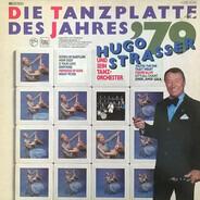 Hugo Strasser Und Sein Tanzorchester - Die Tanzplatte des Jahres '79