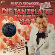 Hugo Strasser Und Sein Tanzorchester - Die Tanzplatte des Jahres '80