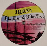 Hugo - The Sloop & The Siren