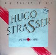 Hugo Strasser Und Sein Tanzorchester - Die Tanzplatte 1991