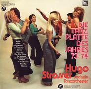 Hugo Strasser Und Sein Tanzorchester - Die Tanzplatte Des Jahres 73/74