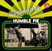 Humble Pie - Legendary Humble Pie