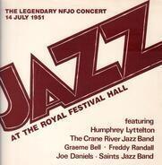 Humphrey Lyttelton , The Crane River Jazz Band , Graeme Bell , Freddy Randall , Joe Daniels , The S - The Legendary Nfjo Concert 14 July 1951