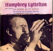 Humphrey Lyttelton - Just About As Good As It Gets