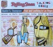 Hunter S. Thompson Gelesen Von Martin Semmelrogge , Günter Amendt Und Smudo - Fear And Loathing In Las Vegas