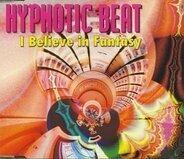 Hypnotic Beat - I Believe in Fantasy