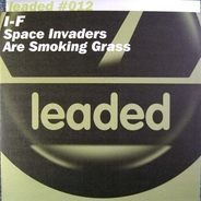 I-f - Space Invaders Are Smoking Grass