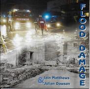Iain Matthews , Julian Dawson - Flood Damage