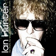 Ian Hunter - The Truth, The Whole Truth And Nuthin' But The Truth