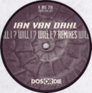 Ian Van Dahl - Will I ? (Remixes)