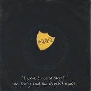 Ian Dury And The Blockheads - I Want To Be Straight