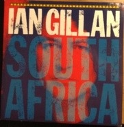 Ian Gillan - South Africa