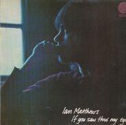 Iain Matthews - If You Saw Thro' My Eyes