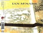 Ian McNabb - Great Dreams Of Heaven