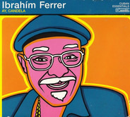 Ibrahim Ferrer - Ay, Candela