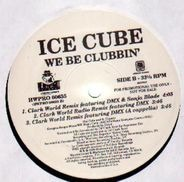 Ice Cube - We Be Clubbin'
