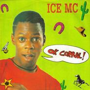 Ice MC - Ok Corral!