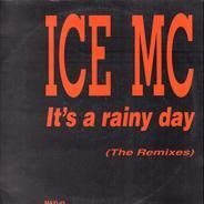 Ice MC - It's A Rainy Day (The Remixes)