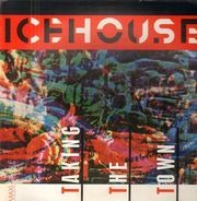 Icehouse - Taking The Town