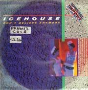 Icehouse - Don't Believe Anymore