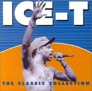 Ice-T - Classic Collection-Best of...