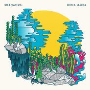 Idlehands - Dena Mora