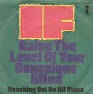 IF - Raise The Level Of Your Conscious Mind