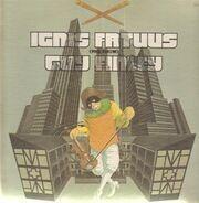 Ignis Fatuus - The Show Guy Finley