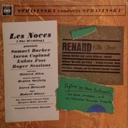 Stravinsky - Les Noces (The Wedding) / Renard (The Fox) / Ragtime For Eleven Instruments