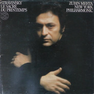 Igor Stravinsky - Zubin Mehta / The New York Philharmonic Orchestra - Le Sacre Du Printemps
