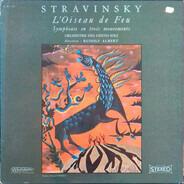 Igor Stravinsky - L'Oiseau De Feu / Symphonie En Trois Mouvements